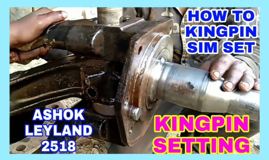 How To Kingpin Setting And Pin Fitting of Ashok Leyland 2518
